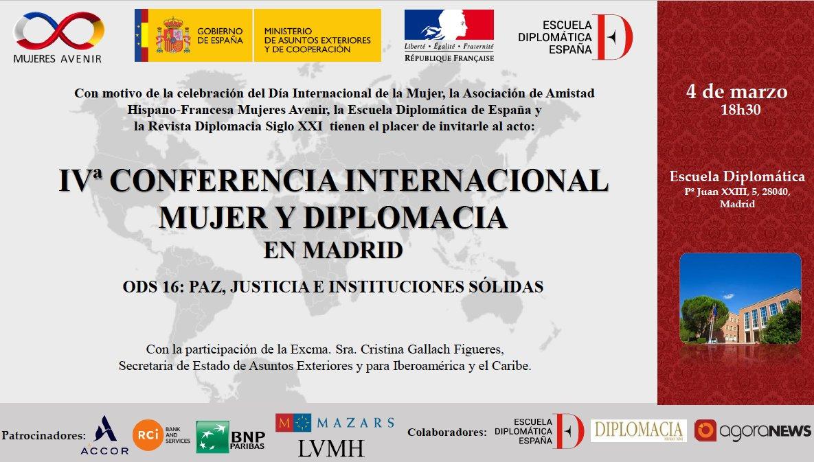 Este jueves, la #SEAEIC @cristinagallach participará en la IV Conferencia Internacional Mujer y Diplomacia en Madrid, organizada por @MujeresAvenir con @esc_espana por el #DíaInternacionaldelaMujer.  🕡 18:30 h ▶️   #MujeresyDiplomacia #DiplomaciaFeminista