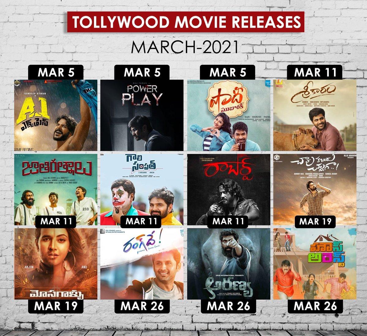 Take a Look at the #March 🎫 Upcoming Telugu Movie Releases🍟🎇  March 5th  #A1Express  #PowerPlay  #ShaadiMubarak   March 11th  #Sreekaram  #JathiRatnalu  #GaaliSampath  #Roberrt   March 19th  #chavukaburuchallaga  #Mosagallu   #CelebrateCinema