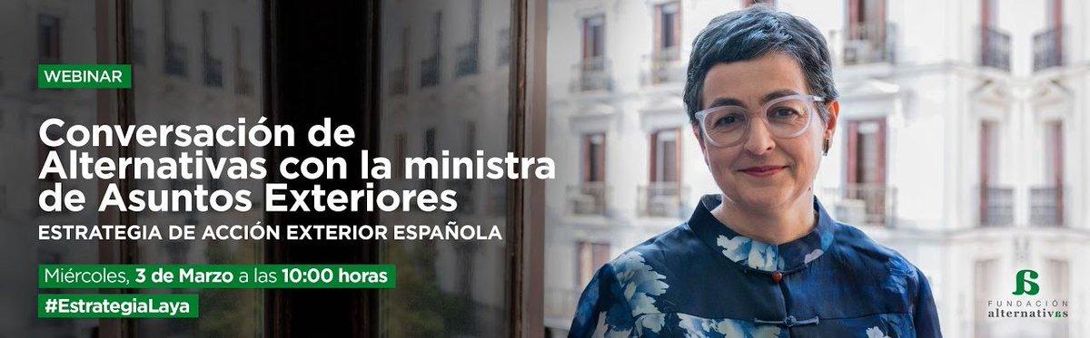 La ministra @AranchaGlezLaya abordará este miércoles la Estrategia de Acción Exterior 2021-2024 del @MAECgob en un coloquio organizado por @funalternativas.  📺 Síguelo en directo a partir de las 10:00 h ▶️   Más ℹ️   #EstrategiaLaya