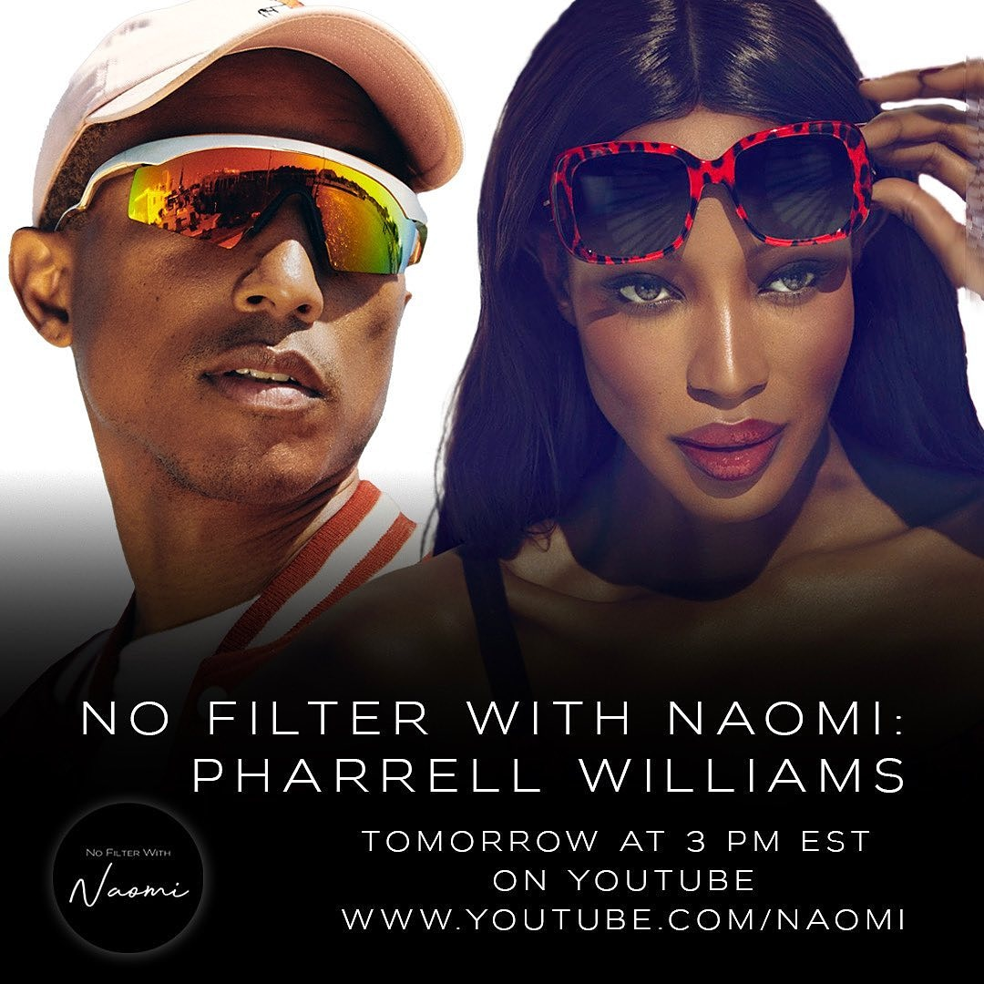 In this episode of @nofilterwithnaomi, watch the model and actress @NaomiCampbell discuss with @Pharrell in her live stream reality series at 3 pm EST / 9 pm WAT on YouTube.  #naomi #nofilterwithnaomi #BukiHQMedia