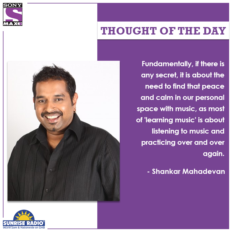 Practice what you want to master.​  #ThoughtOfTheday #quote #qotd #MAX2UK #ClassicBollywoodMovies #motivation ​  #WednesdayMotivation #WednesdayThoughts #ShankarMahadevan ​  @thisissunrise