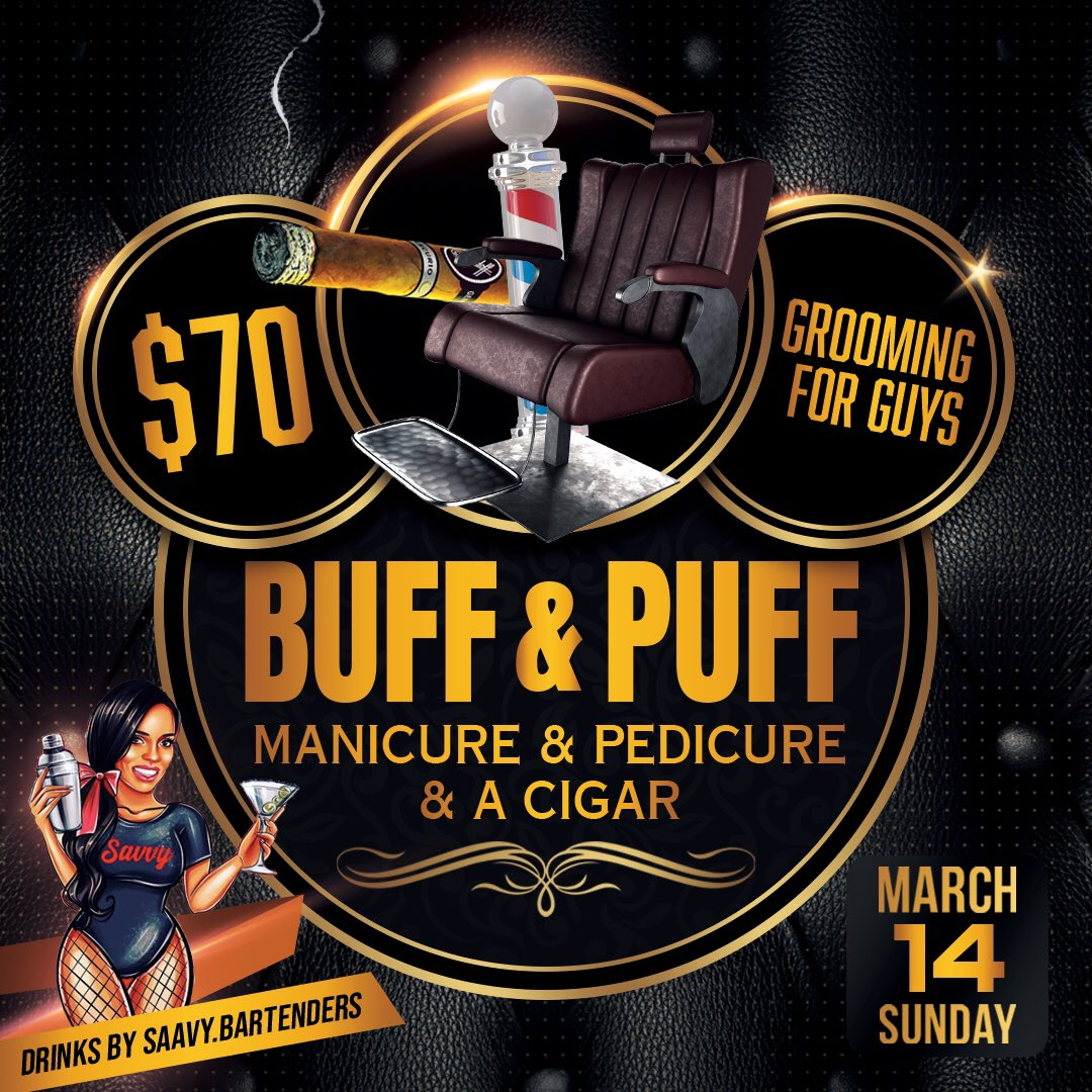 BUFF & PUFF is BACK!!! calling all MEN 💪🏾 Come out on March 14th and get a mani & pedi also receive a free cigar. 🤫 come out and have guy time without the ladies! 😎  SUN. MARCH 14TH * 1PM #tuesdaymotivations #Men #sundayvibes #weekend #LosAngeles