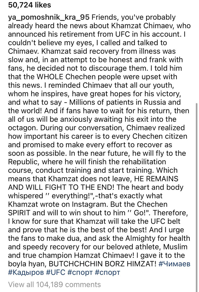 "Ramzan Kadyrov, the head of the Chechen Republic, posted on his IG this morning that he spoke to Khamzat Chimaev and essentially convinced him to not retire. ""He remains and will fight to the end,"" the post states, per the IG translator. (h/t @wwlmma)"