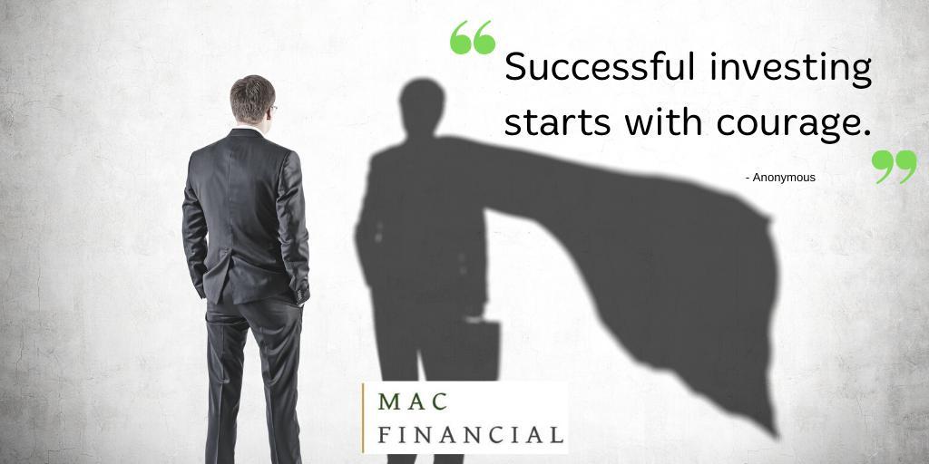 Do you agree? #MACfinancial #courage