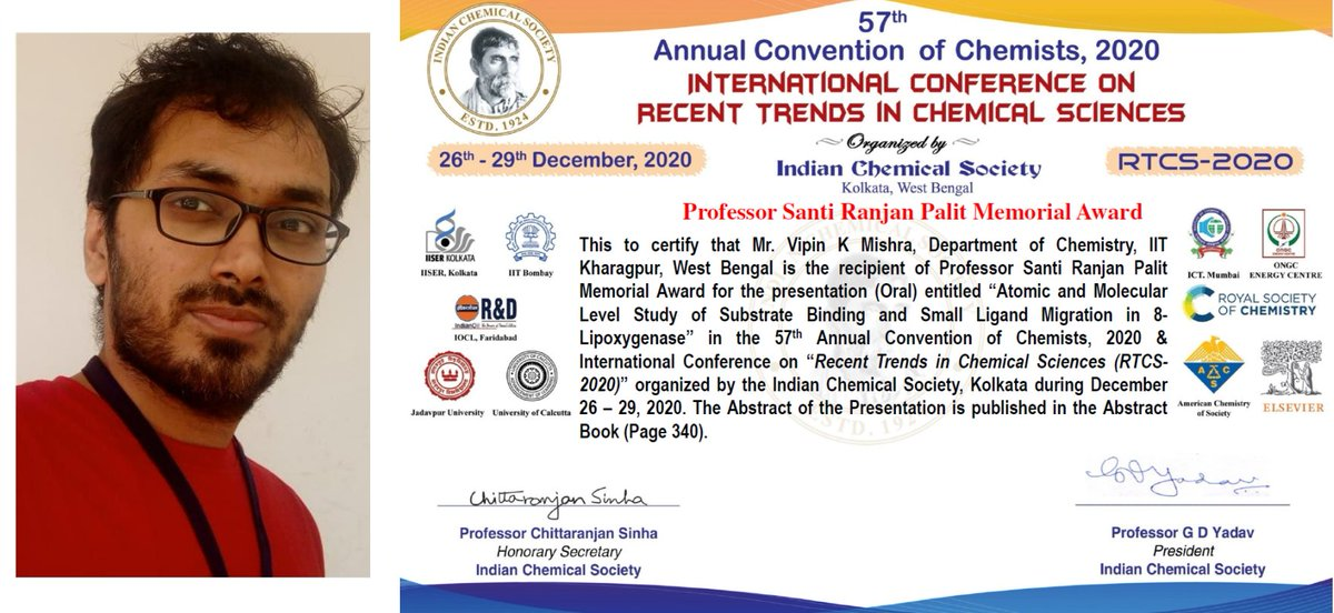 "Vipin Kumar Mishra, Chemistry Dept received Professor Santi Ranjan Palit Memorial Award for oral presentation in the 57th Annual Convention of Chemists, 2020 & International Conference on ""Recent Trends in Chemical Sciences"" organized by the Indian Chemical Society, Kolkata"
