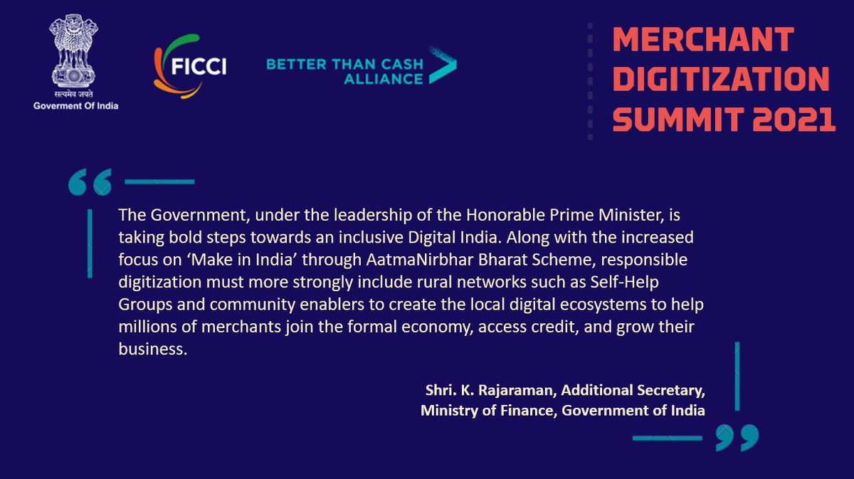 Along with the increased focus on #MakeInIndia through #AatmaNirbharBharat, responsible digitization must more strongly include rural networks such as SHGs & community enablers to create the local digital ecosystems: Shri K Rajaraman, Additional Secretary, DEA, @FinMinIndia.