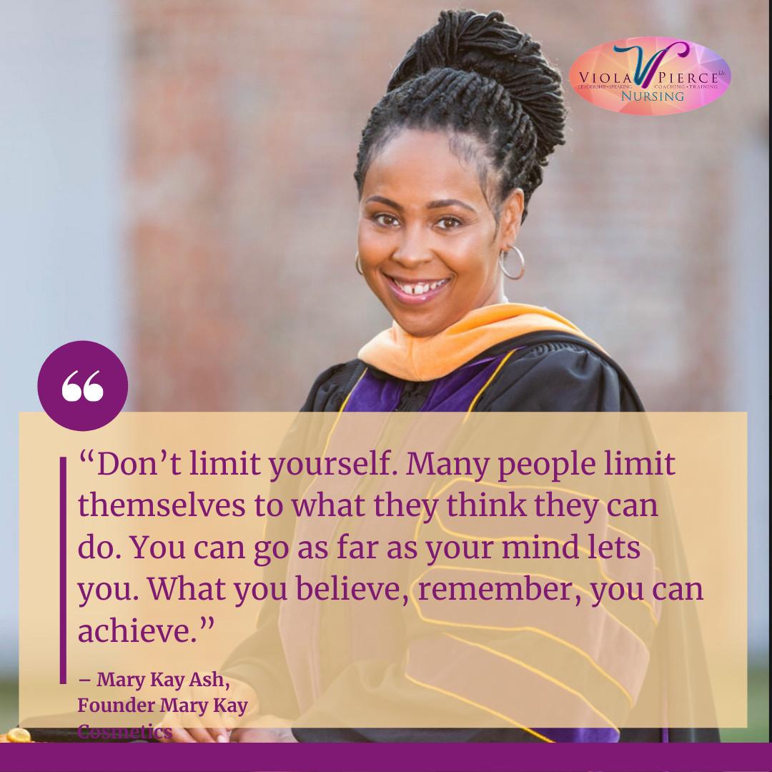 Don't Limit Yourself!!!  #nurse #healthcare #nursing #healthcareheros   #Nurse #Wellness #Nursingconference #healthcare #healthcareprofessional #leadership #fitness #finance #spirituality #family