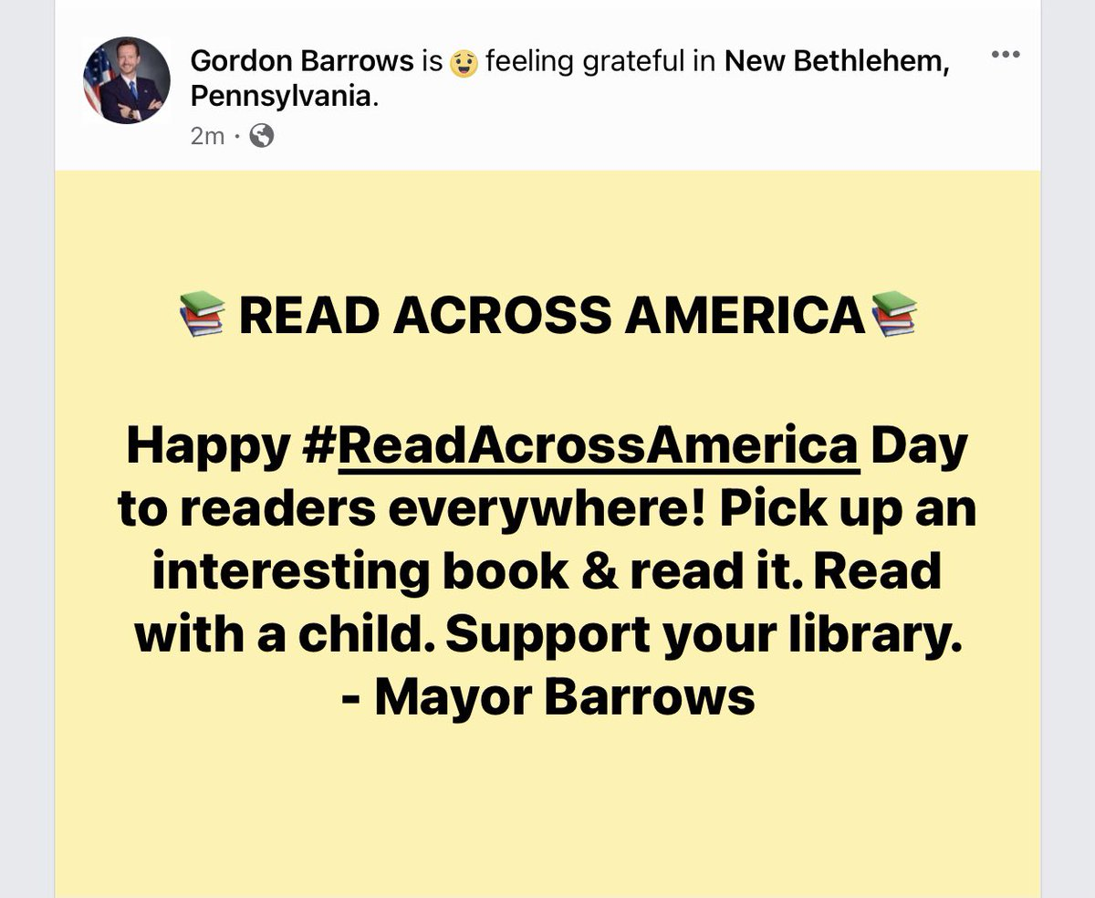 📚 📖 READ ACROSS AMERICA DAY 📖 📚 Happy #ReadAcrossAmerica Day to readers everywhere! Pick up an interesting book & read it. Read with a child. Support your library. -Mayor Barrows  #ReadAcrossAmericaDay #DrSeussDay #NewBethlehem #RedbankValley #Books #Reading #America
