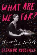 On #ReadAcrossAmericaDay we suggest reading one of Eleanor Roosevelt's books, such as:. WHAT ARE WE FOR?  And why not snatch it up at @Powells online: