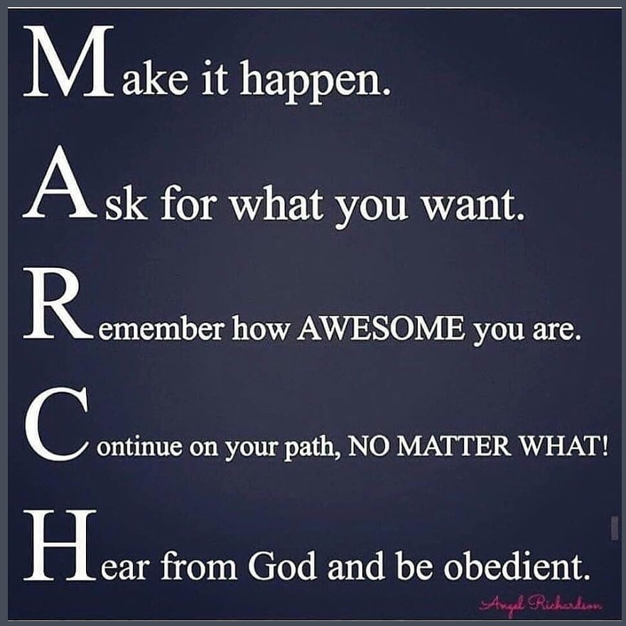 I know that I am a day late, but I am marching in M-A-R-C-H!! #LetsGo