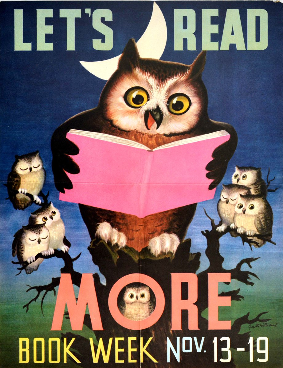 Original #vintage #poster of the day - Let's Read More Book Week (1955)   #ReadMore #BookWeek #LearnToRead #Education #Literacy #BooksBuildBetterBrains #Children #Reading #Books #Storytime #ReadTogether #Owlets #Wise #Owl #Design #Art #ReadAcrossAmericaDay