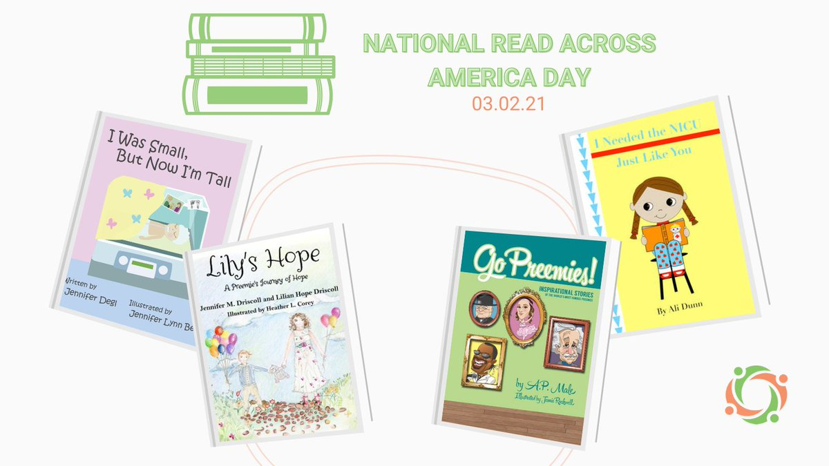 We're celebrating #ReadAcrossAmericaDay with NPN members who published inspirational children's books about #prematurity & #nicuexperiences. Check them out to to get their books for your family, friends, or local NICUs @JenniferDegl @LilysHopeFound @gopreemies @me2books