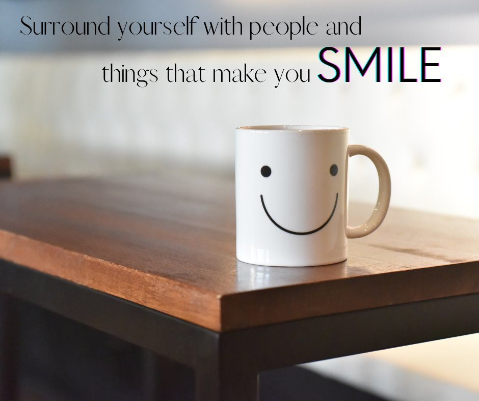 """""""Surround yourself with people and things that make you SMILE."""" – Unknown #life #surroundings #happy #smile"""