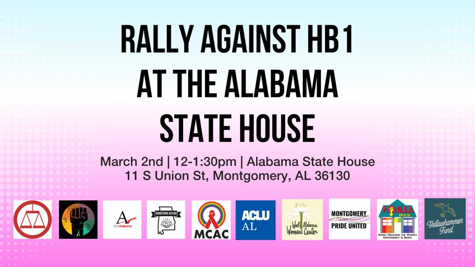 📣 TODAY's PROTEST: Starting at 12PM, we're protesting HB 1, SB 10, and HB 391 at the Alabama State House AND virtually online.  These bills would ban gender-affirming care, prevent participation in school sports, and force the outing of trans youth.  We must #ProtectTransKids.
