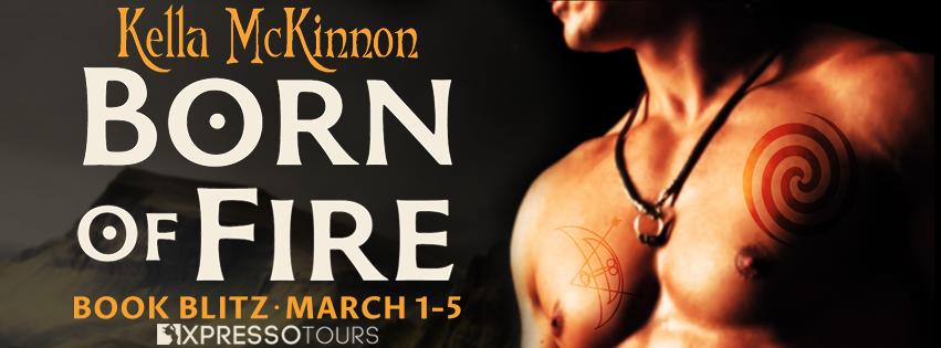 $25 #Giveaway Born of Fire by Kella McKinnon  Ends 3.11 @XpressoTours  via @BookHoundsBlog
