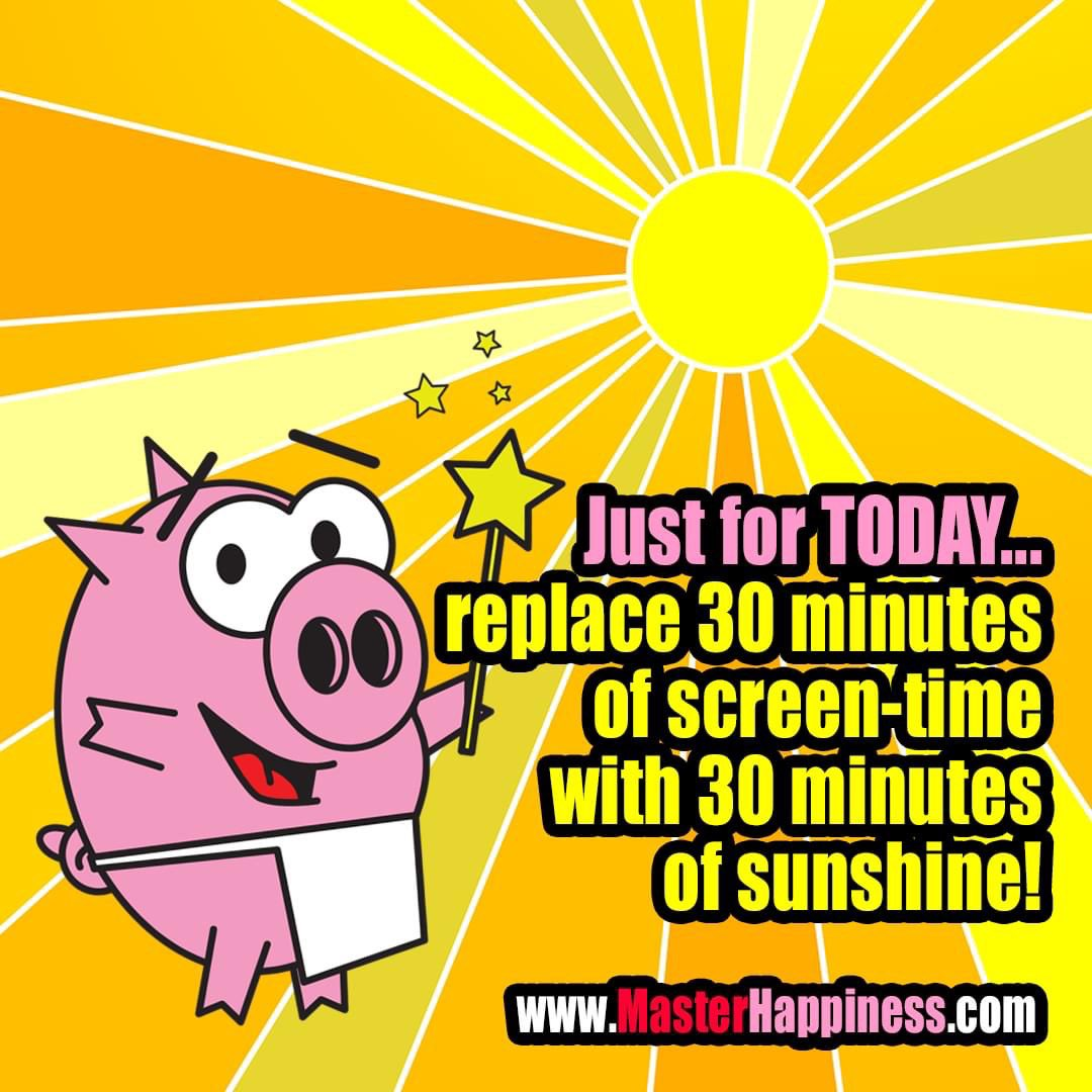 #JustforTODAY replace 30 minutes of screen-time with 30 minutes of sunshine!  Relearn to love the other kind of bright @martyjalove   #SalesCoach #PublicSpeaking #Keynote #MasterHappiness #Jalove #Bacon #Love #Happiness #Joy #fun #smile #motivation #funny #inspiration #parents