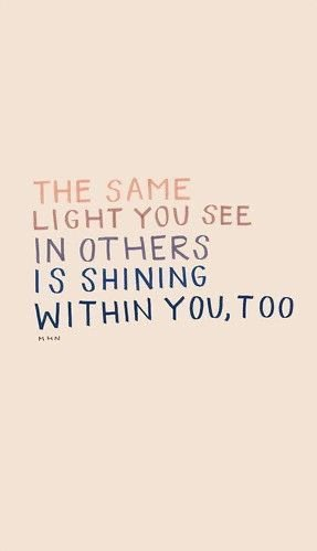 "Good #morning   ""The same #light you see in #Others is #Shining within you, too."" -@morganhnichols   #HaveABrightDay #quoteoftheday #quotes #quote #quotestoliveby #tuesdayvibe #tuesdaymotivations #TuesdayFeeling #Tuesday #Motivation #MotivationalQuotes #motivational #inspiration"