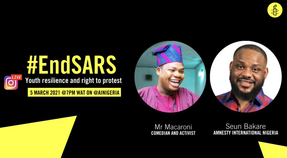 —Join us on Friday 5 March. —At 7:00pm on Instagram Live. —@iamseunbakare will host Mr Macaroni @mrmacaronii on; youths, resilience; the right to protest and the right to freedom of expression. —#EndSARS #Nigeria🇳🇬