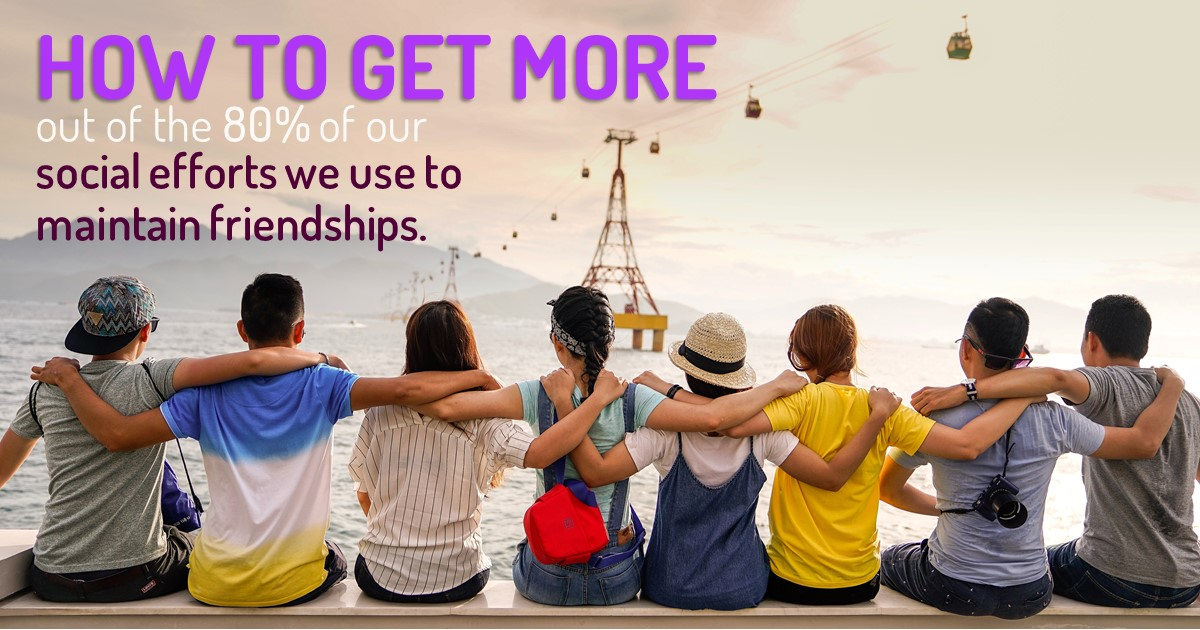 To achieve a satisfying social life, more than 80% of our social efforts go to maintaining and deepening existing relationships and friendships. That's a huge part of our free time! If we don't have a good overview of our contact, much of that effort can be wasted. #friends