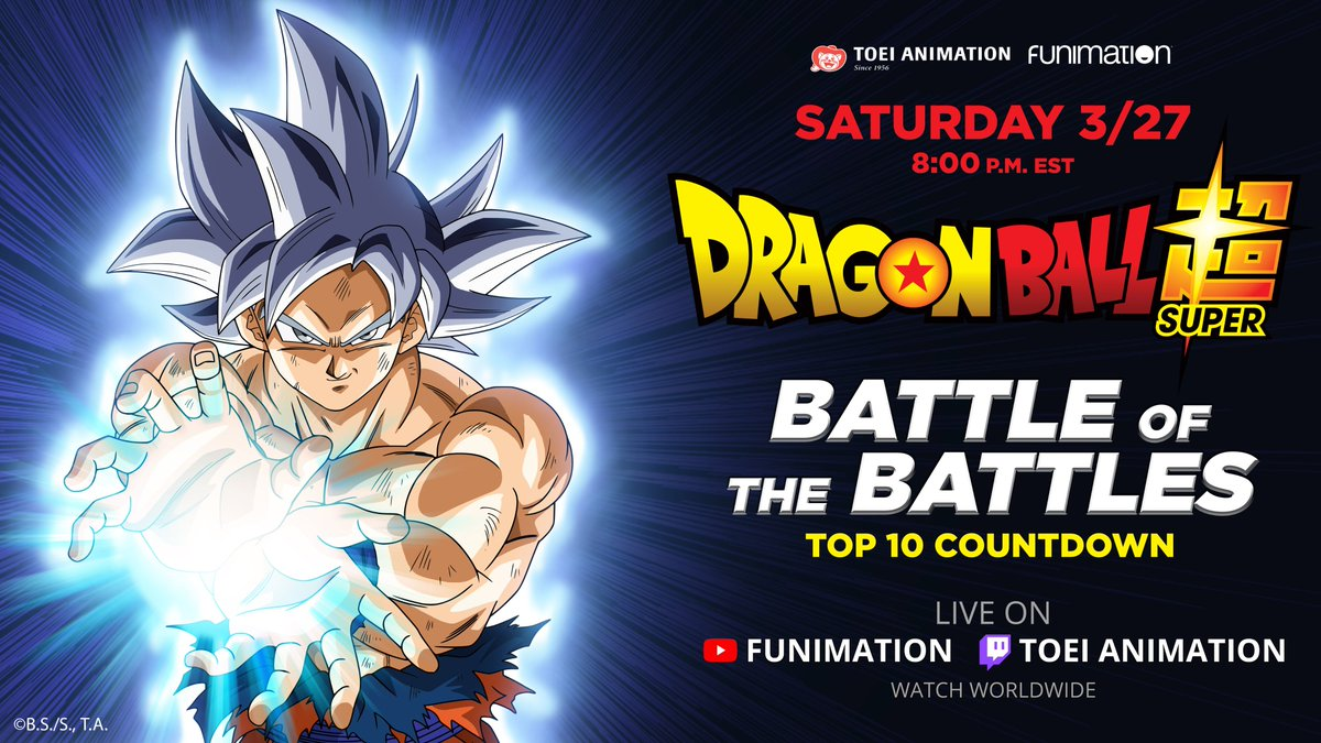Get ready for the ultimate countdown! 🐉💥👊  Toei Animation & @FUNimation present DRAGON BALL SUPER: BATTLE OF THE BATTLES - A Worldwide Livestream Event counting down the 10 greatest fights of the series! Coming this 3/27 on Twitch and Youtube! #DBSuper #DBS #Livestream