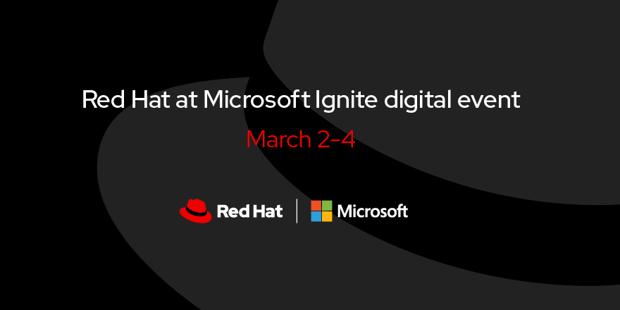 #RedHat is proud to be a sponsor of #MSIgnite virtual experience. Learn how to connect with Red Hat at the digital event and tune into our sponsored speaking sessions: