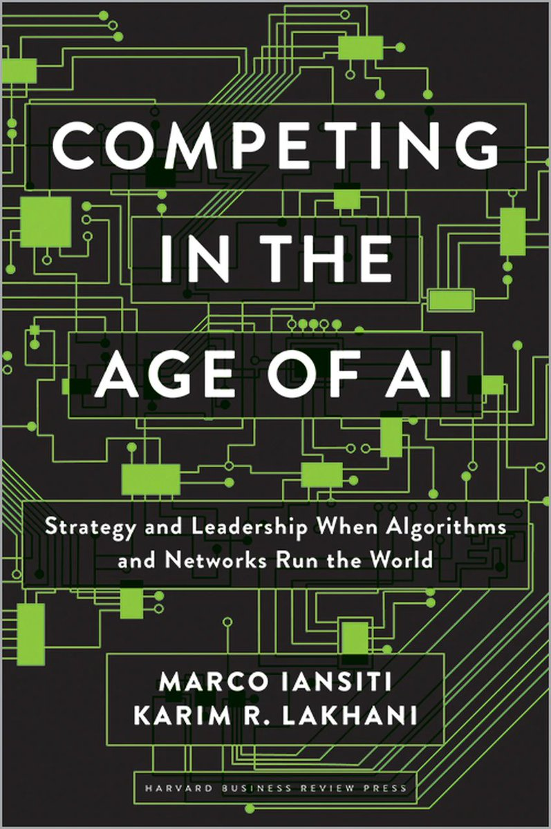 """Competing in the Age of #AI: Strategy and Leadership When Algorithms and Networks Run the World"" https://t.co/akzTzID2WN  #BigData #DataScience #MachineLearning #AIStrategy #DigitalTransformation #FutureOfWork https://t.co/BM66AHd9Nw"