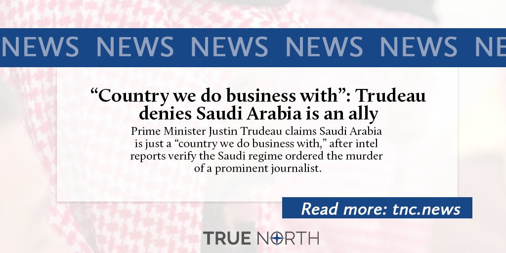 Trudeau distanced himself from Saudi Arabia after U.S. officials concluded the murder of Washington Post columnist Jamal Khashoggi was ordered by Saudi Crown Prince Mohammad bin Salman. Read more: tnc.news/2021/03/01/cou… #cdnpoli