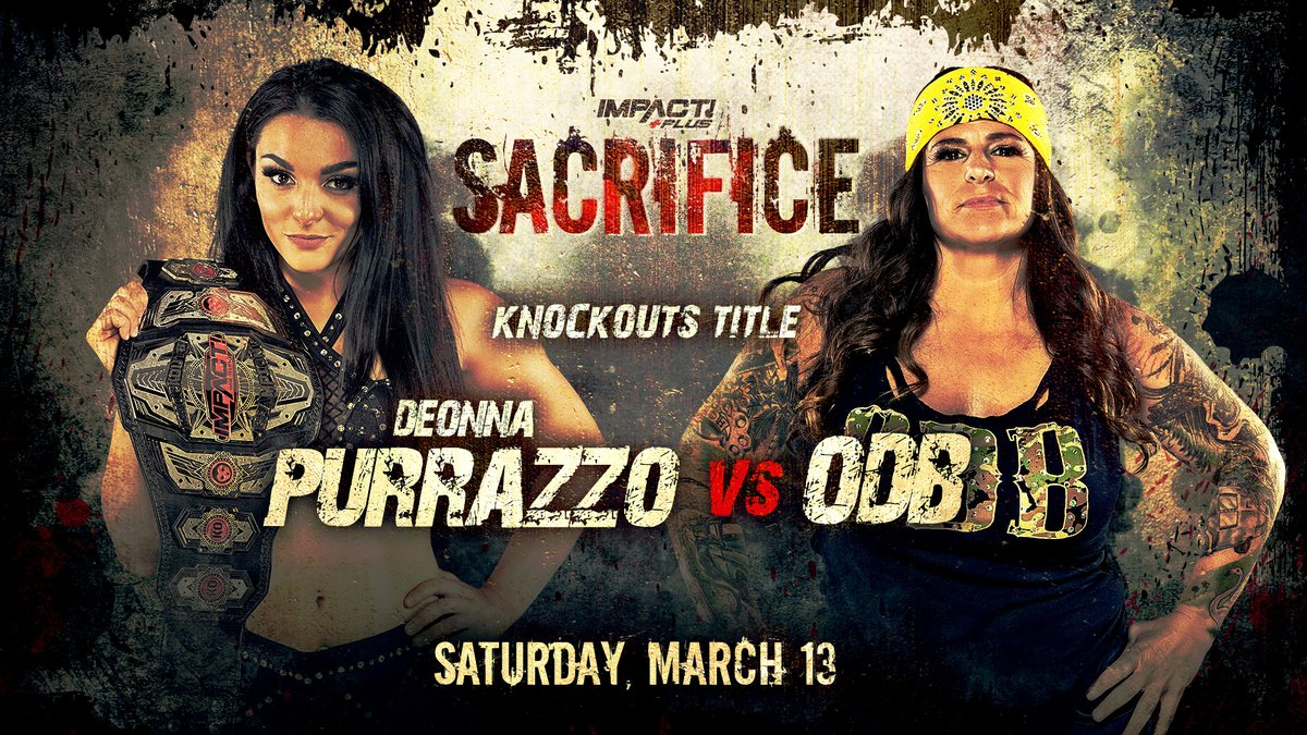 BREAKING: @DeonnaPurrazzo defends the Knockouts Championship against @theodbbam on Saturday, March 13 at #Sacrifice on IMPACT Plus!   Subscribe HERE: