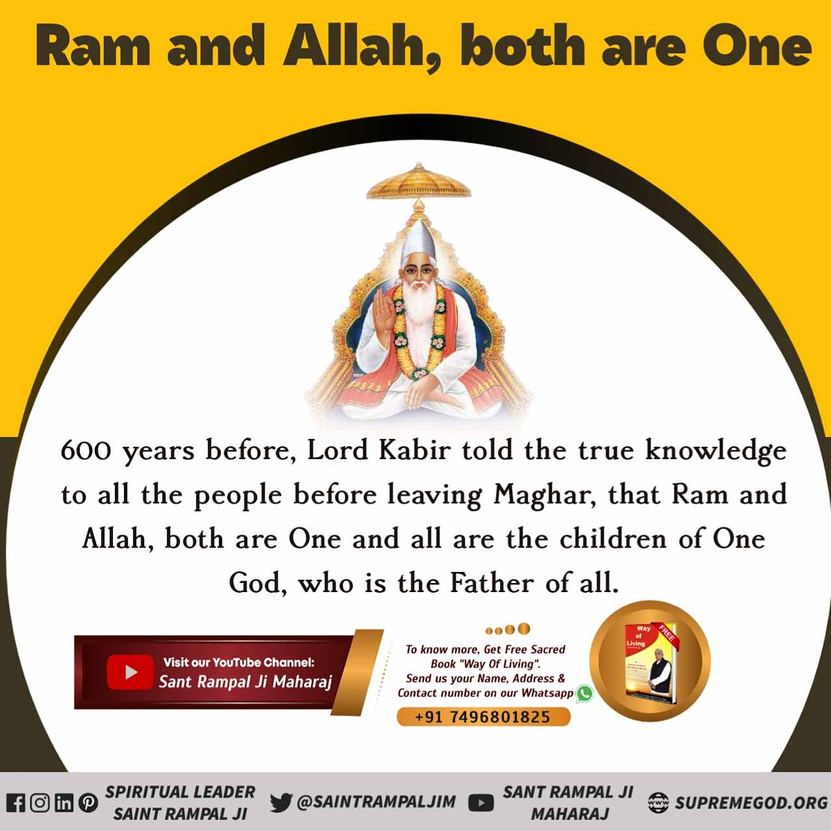 #GodMorningWednesday  Lord Kabir gave us the message  That we are the children of one God .Ram and Allah both are one!.. 🌸