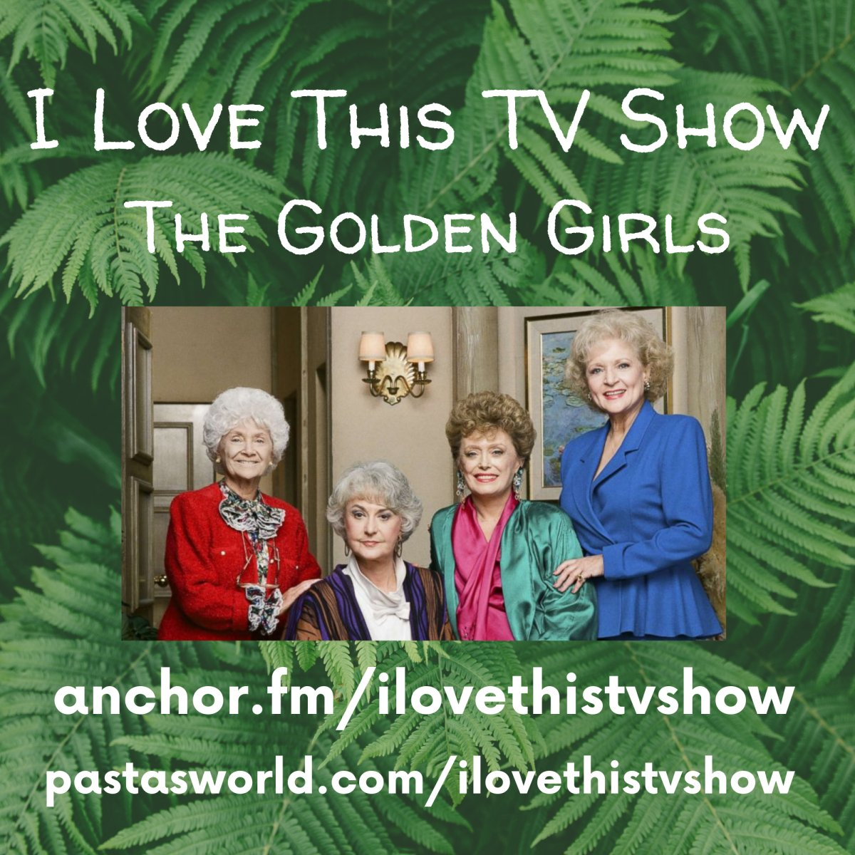 I Love This TV Show: The Golden Girls S2Ep12 - The Sisters  #podcast  #thegoldengirls #goldengirls