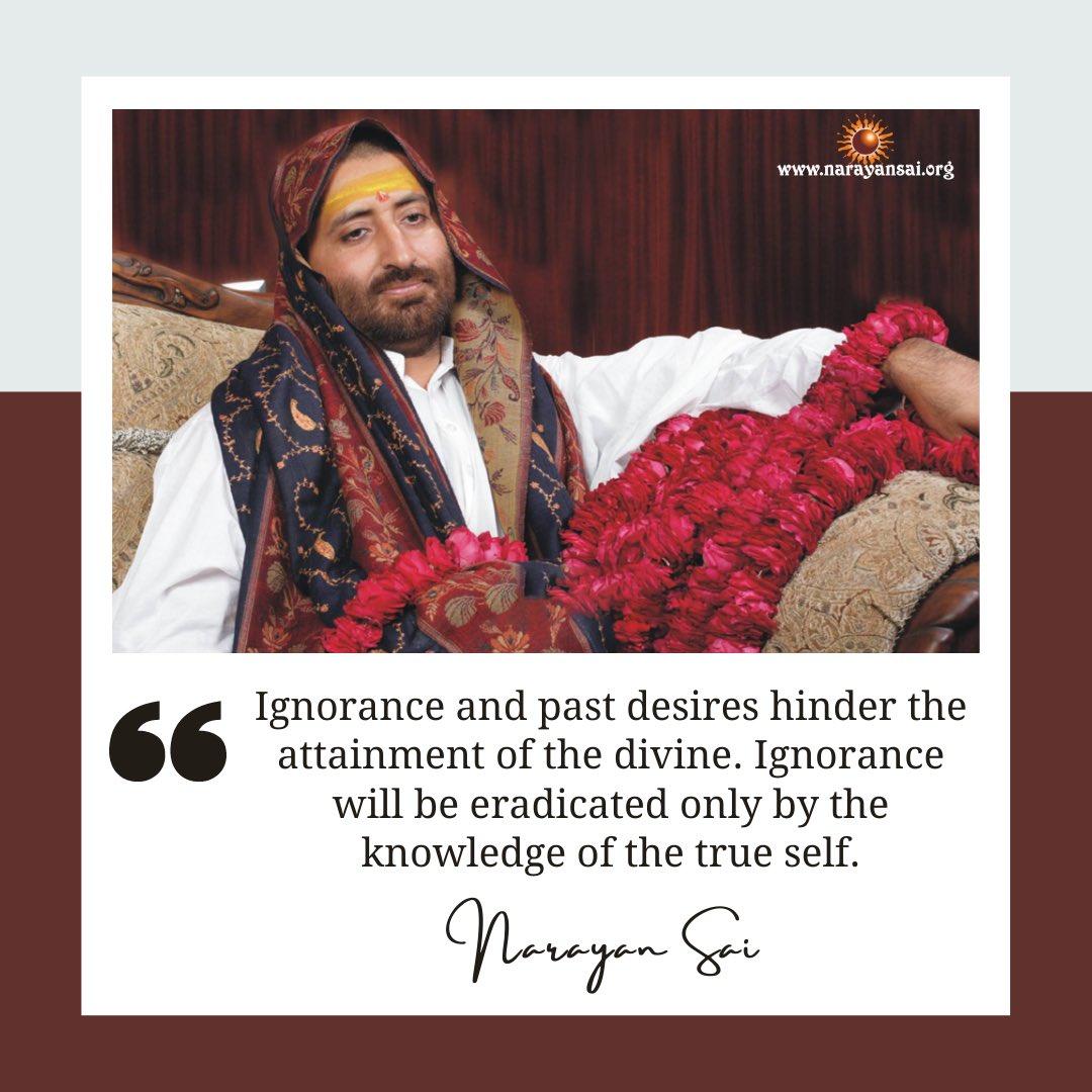 अविद्या तथा पूर्व वासना के कारण ही परमात्मा की प्राप्ति में प्रतिबंध है। अविद्या सिर्फ स्वरूप विद्या से ही मिटेगी। (Ignorance and past desires hinder the attainment of the divine. Ignorance will be eradicated only by the knowledge of the true self) #NarayanSaiLoksevaTrust