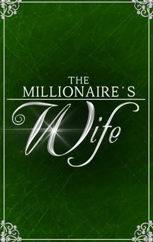 The Millionaire's Wi͏f͏e