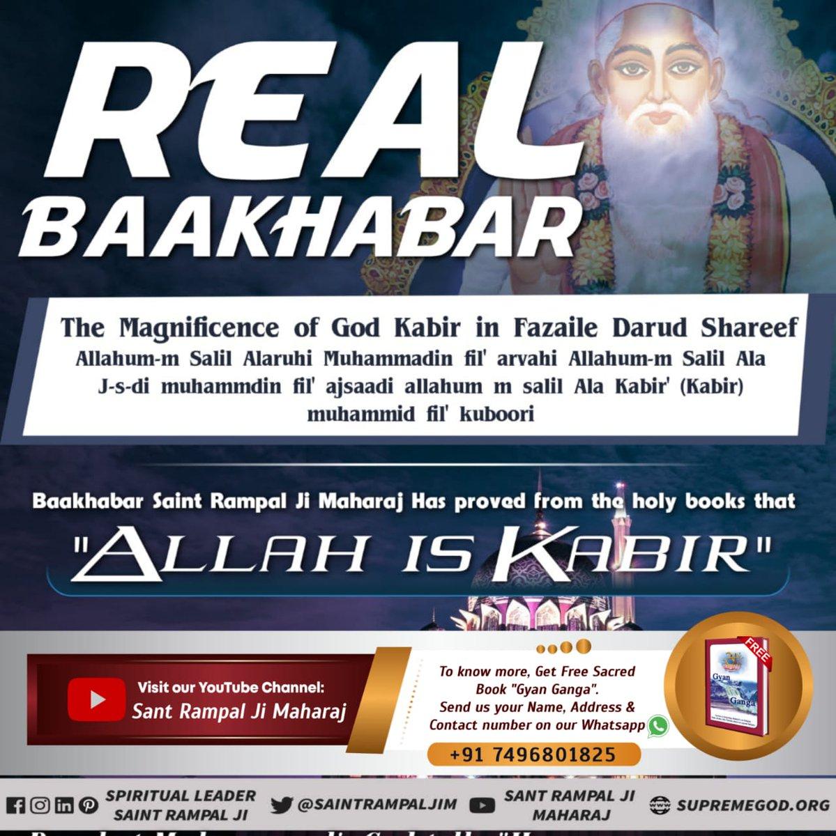"Who is the Baakhabar? Quran, Surah Al Furqan Verse 25:52-59 proves ""Allah is Kabir""  Baakhabar Saint Rampal Ji Maharaj is the only spiritual leader who Has proved ""Kabir is God"" from all holy scriptures. #अल्लाह_का_बाख़बर  Baakhabar Sant Rampal Ji"