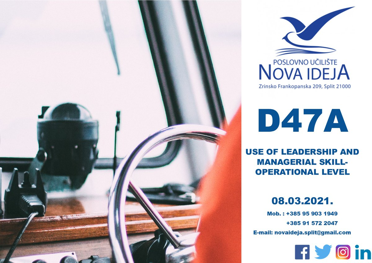 D47A - Use of leadership and managerial skill- operational level aims to provide seafarers with: Working knowledge of human resources management and on-board staff training.  #novaideja #croatia #maritime #marinecourses #leadership #seafarers #course