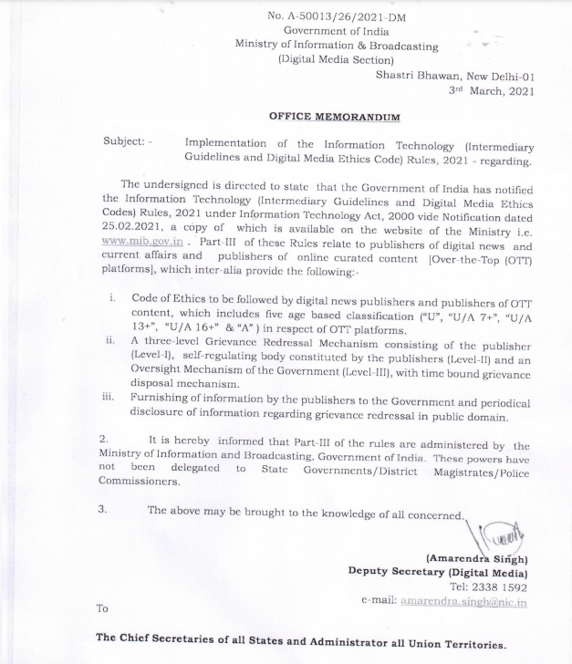 .@MIB_India has written a letter to Chief Secretaries of all States & Administrators of all UTs clarifying that powers under Part III of the rules are administered by @MIB_India   The letter underlined that these powers have not been delegated to States