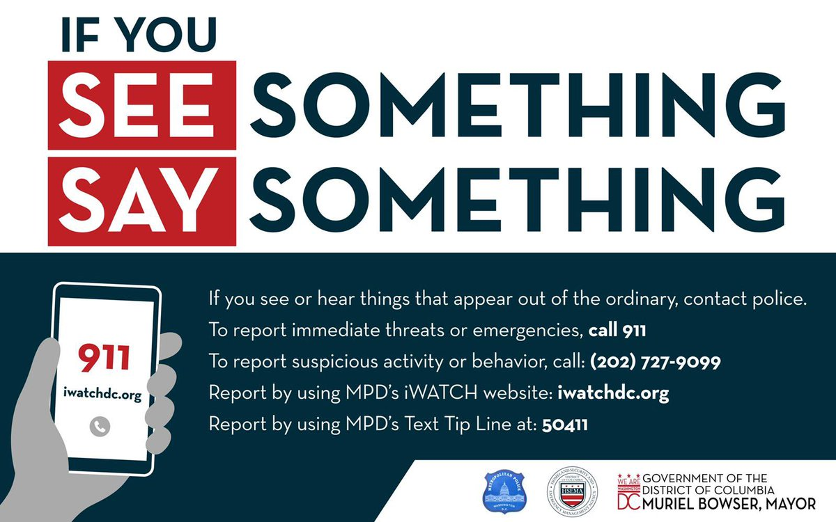 Protect yourself and your community by speaking up. Report suspicious activity or behavior to @DCPoliceDept: iwatchdc.org. If it's an emergency, dial 911. #SaferStrongerDC #ReadyDC