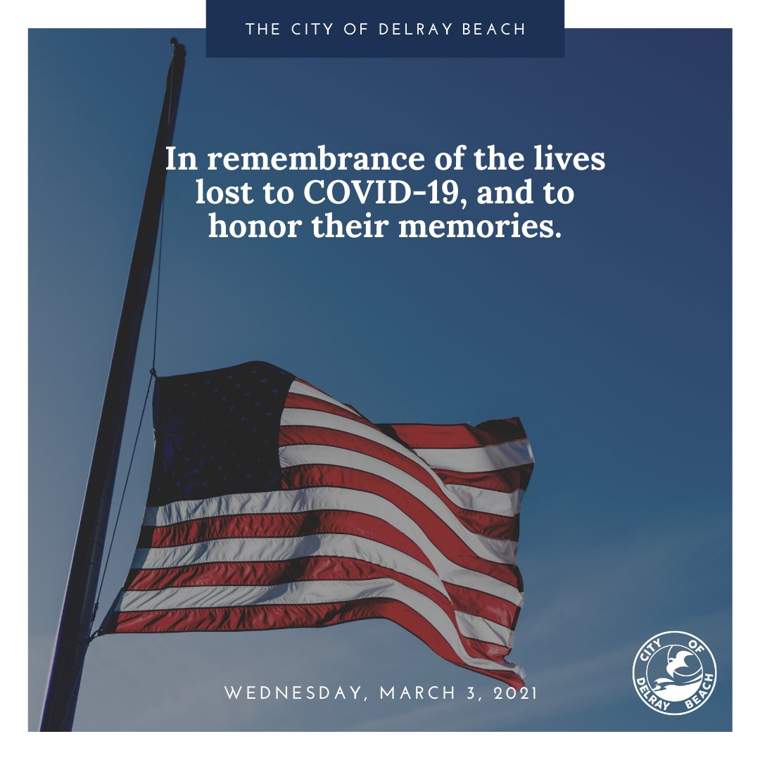 Today, the City of Delray Beach will fly our flags at half-staff in remembrance of the lives lost to COVID-19, and to honor their memories. . . #Remembrance #Honor #Memories #StrongerTogether #COVID #NeverForget #LOVE #LIVESLOST #Tribute #Memorial