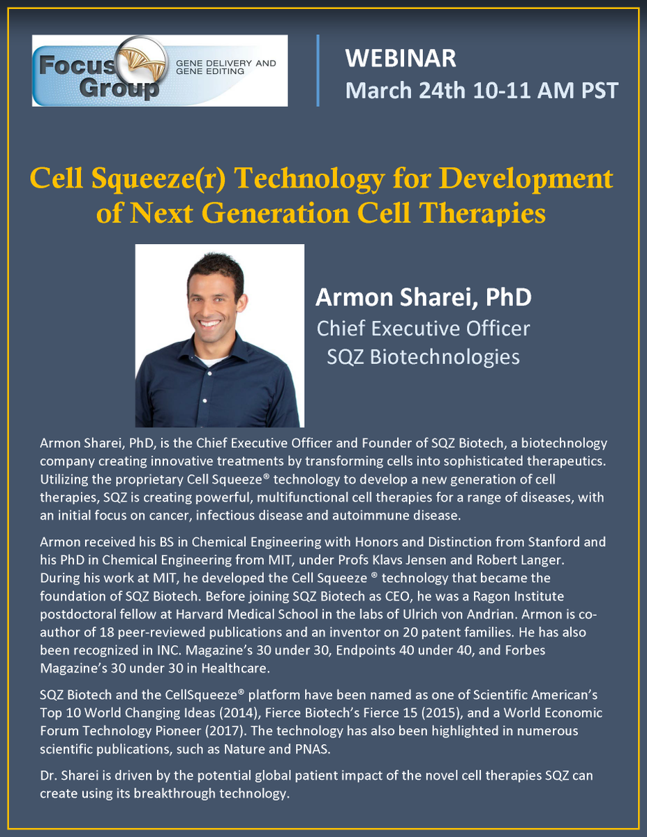 Excited to host Dr. Sharei for a webinar on March 24th. Armon is the founder and CEO of @SQZBiotech @CRSScience @CRS_FG_Gene