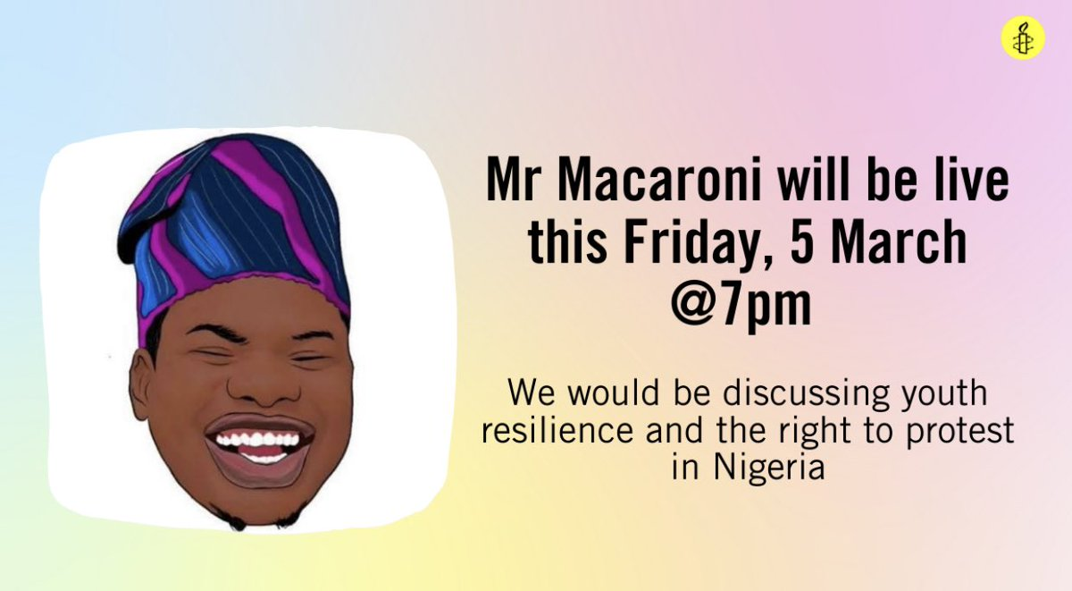 Join our conversation with @mrmacaronii on Friday, at 7:00pm; ##EndSARS  #FreedomOfExpression #ProtestIsNotACrime