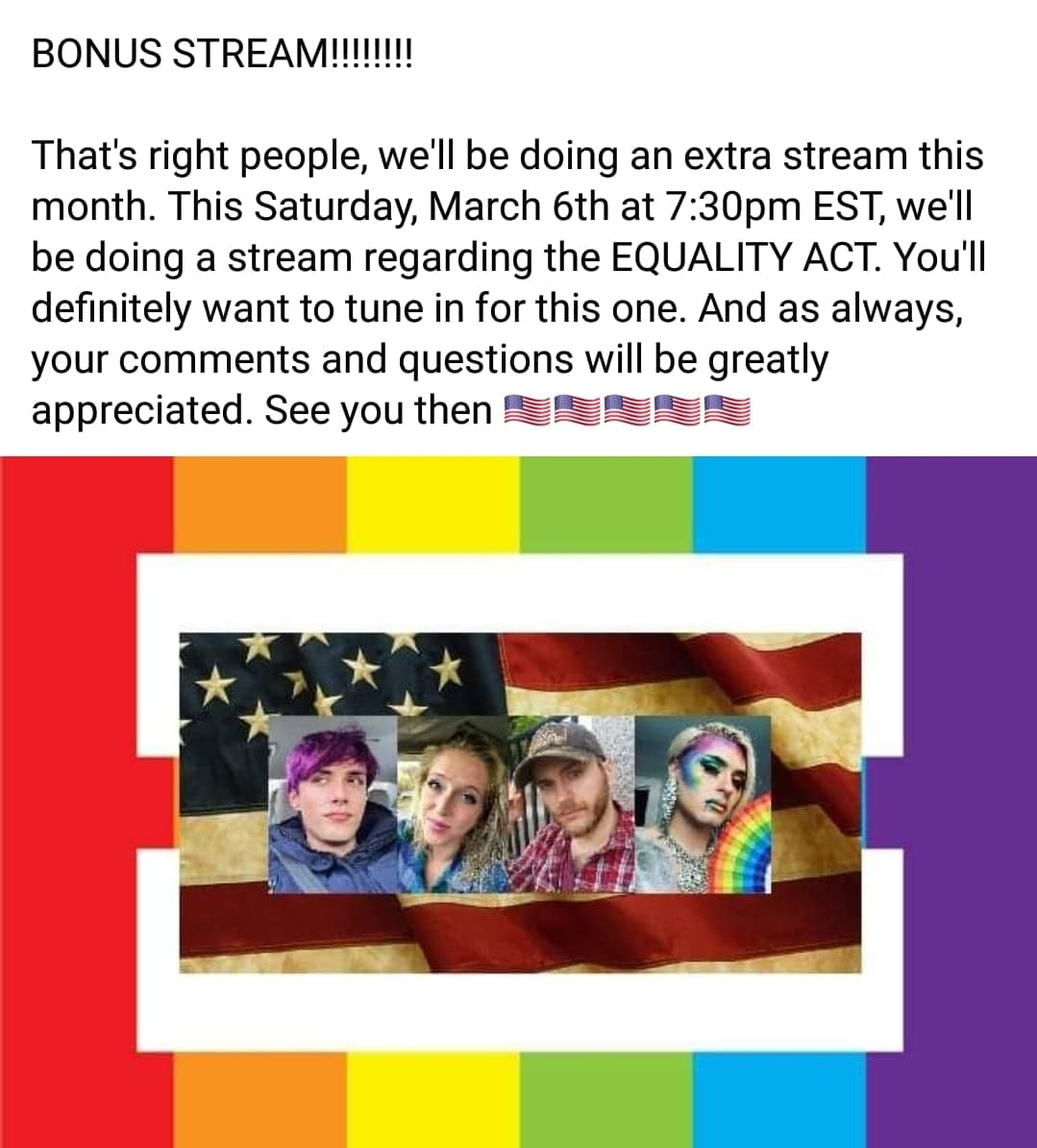 Bonus Stream!!! Join us here on #TheIssuesFromLeft2Right as we discuss the #EqualityAct on #Saturday, March 6th, at 7:30pm EST. #TheEqualityAct #Government #Religion #Politics #HumanRights #LGBTQ #LGBT #ReligiousFreedom #America #Freedom