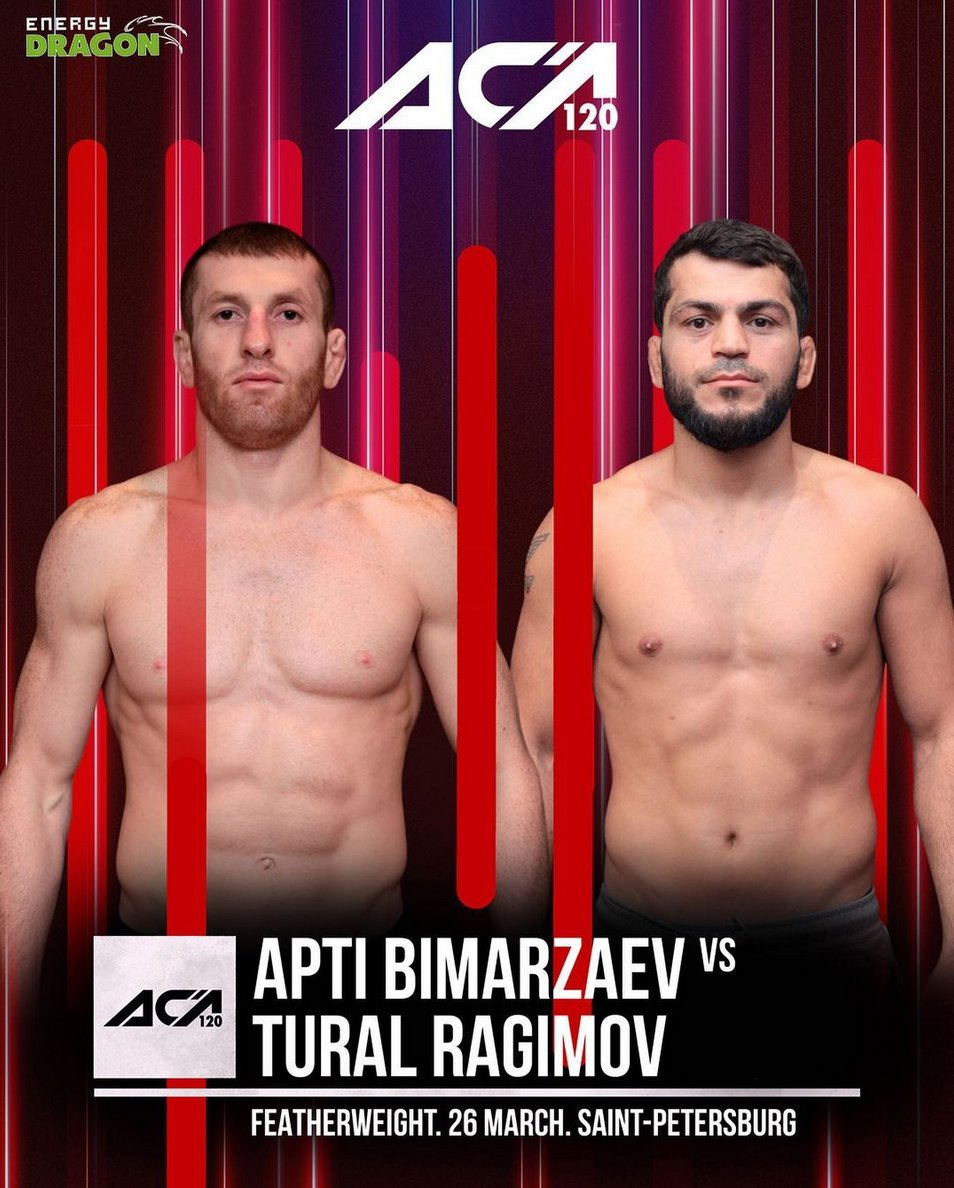 OFFICIAL: Tural Ragimov will take on Apti Bimarzaev at ACA 120 on March 26th.  #MMATwitter   #ACA #MMA #FPMMA