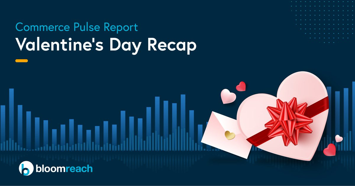 Tune into #CommercePulse tomorrow (March 4) for a Valentine's Recap 💘Get insights into #valentinesday shopping trends, including key channels for shopper acquisition, top products and categories, and gifting trends. Register: