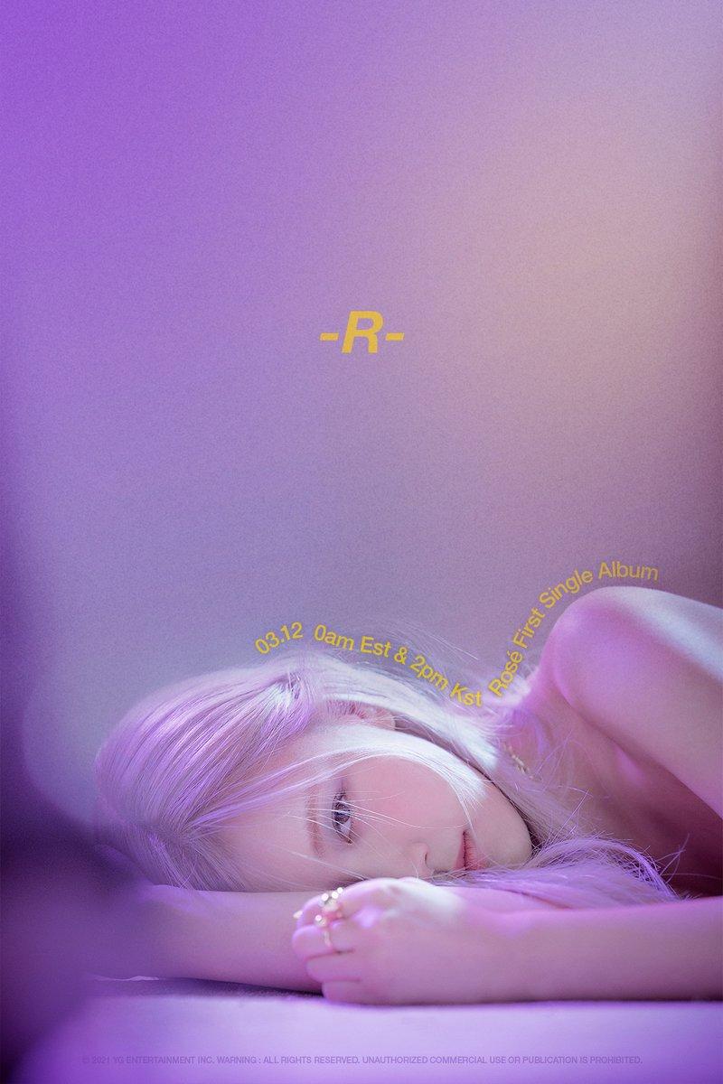 ROSÉ - FIRST SINGLE ALBUM -R- TEASER POSTER  #ROSÉ #로제 #BLACKPINK #블랙핑크 #FirstSingleAlbum #R #20210312_0amEST #20210312_2pmKST #RELEASE #YG