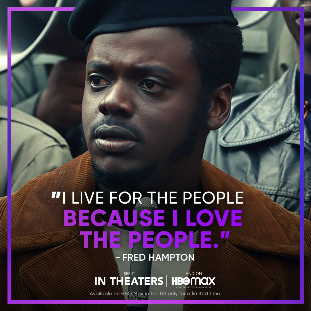 """To this day, Chairman Fred Hampton remains a true inspiration. See Daniel Kaluuya's incredible portrayal of the Chairman in a movie that David Rooney of THR has called """"Electrifying. A dazzling powerhouse drama."""""""