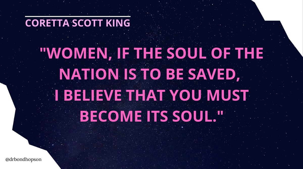 """Women, if the soul of the nation is to be saved, I believe that you must become its soul."" - Coretta Scott King, American author and activist  #quotes #CorettaScottKing #WomensHistoryMonth #Women #CelebrateWomen #PhenomenalWomen #YouAreImportant #YouMatter"