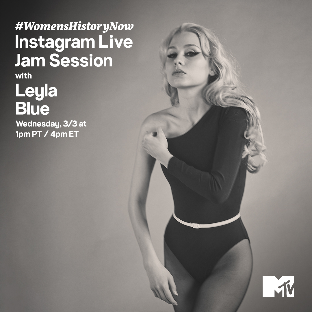 Join @leylabluetoo for our #WomensHistoryNow #MTVJamSession TODAY at 1p PT / 4p ET on MTV's IG Live! ✨🦋