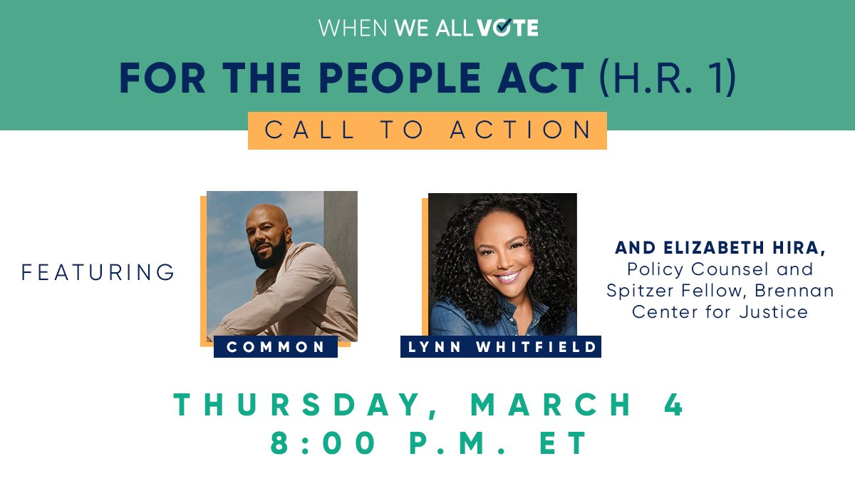 We're excited to announce @Common, @MsLynnWhitfield, and the @BrennanCenter's @ElizabethHira will join us TOMORROW for our virtual #ForThePeopleAct call to action!  RSVP ASAP, and learn how you can be a part of our movement to expand voting rights: