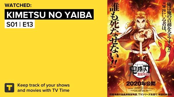 I've just watched episode S01 | E13 of Kimetsu no Yaiba! #demonslayerkimetsunoyaiba   #tvtime