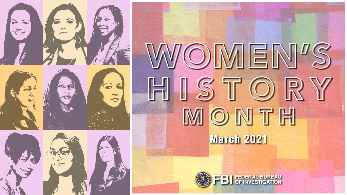 March is #WomensHistoryMonth. The #FBI celebrates the work and achievements of female special agents and professional staff who serve throughout the Bureau. We thank you for your contributions and dedication to fulfilling our mission.