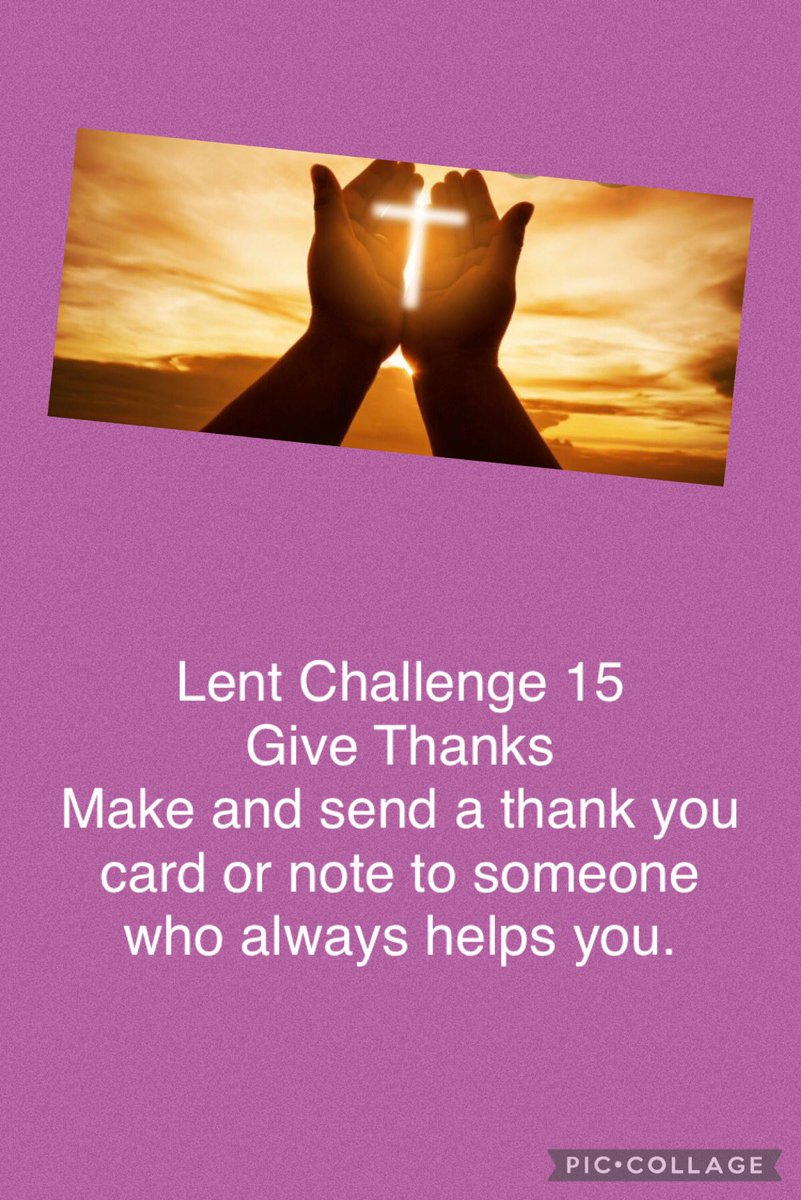 @SJBSunderland Lent Challenge 15 is simple. Give thanks. We are so lucky to be surrounded by wonderful people so let's take a moment to celebrate and appreciate those who help us. ✝️🙏 #Lent2021 #Lentenjourney #actsofkindness